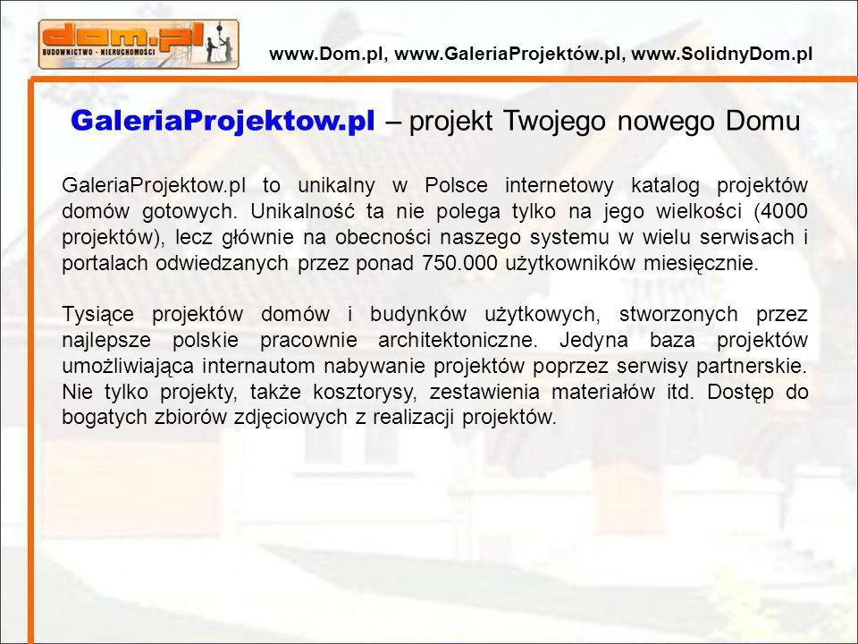 GaleriaProjektow.pl – projekt Twojego nowego Domu GaleriaProjektow.pl to unikalny w Polsce internetowy katalog projektów domów gotowych. Unikalność ta