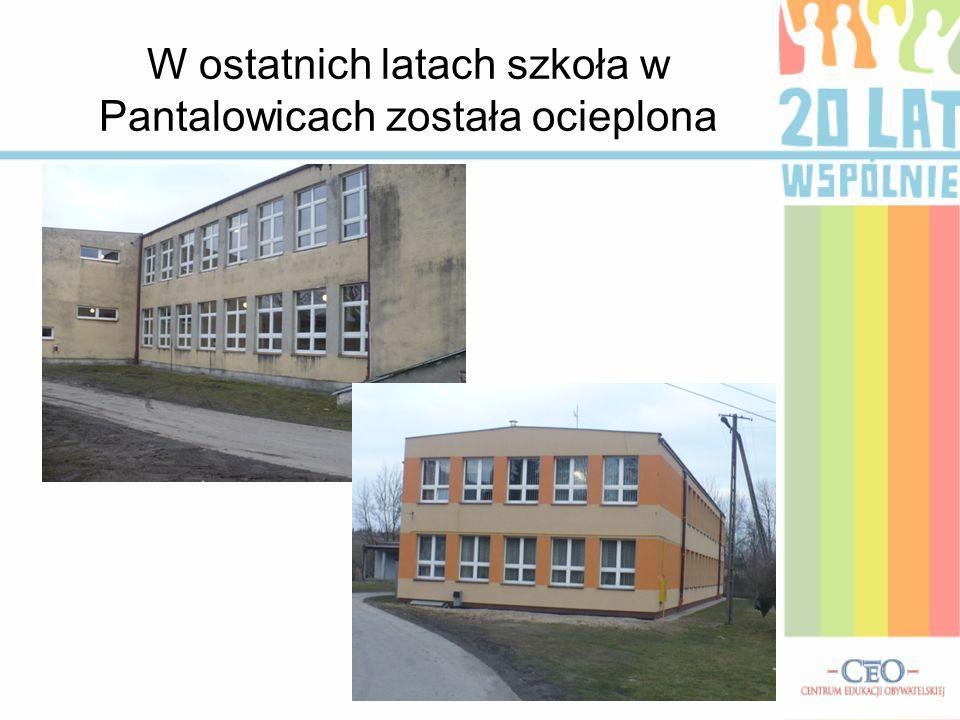 W ostatnich latach szkoła w Pantalowicach została ocieplona