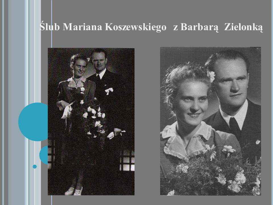 Ślub Mariana Koszewskiego z Barbarą Zielonką