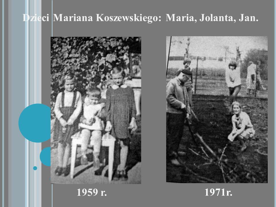 Dzieci Mariana Koszewskiego: Maria, Jolanta, Jan. 1971r. 1959 r.