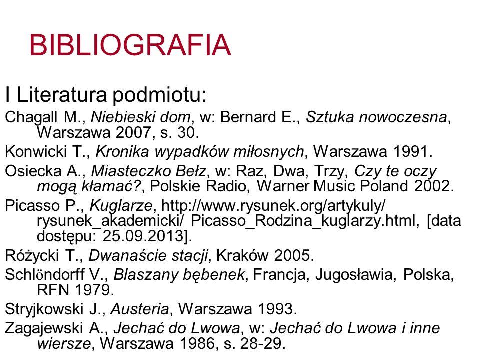BIBLIOGRAFIA II Literatura przedmiotu: Czabanowska-Wróbel A., Historia samotności.