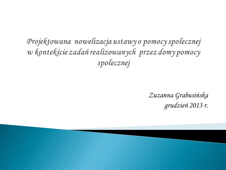 Zuzanna Grabusińska grudzień 2013 r.