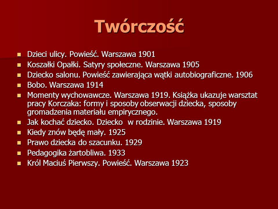 Twórczość Dzieci ulicy. Powieść. Warszawa 1901 Dzieci ulicy. Powieść. Warszawa 1901 Koszałki Opałki. Satyry społeczne. Warszawa 1905 Koszałki Opałki.