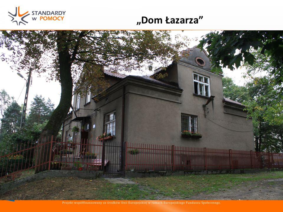 Dom Łazarza ADRESACI Osoby przebywające na terenie gminy Kraków, (niekoniecznie muszą posiadać stałe miejsce zameldowania w Krakowie); kobiety, mężczy