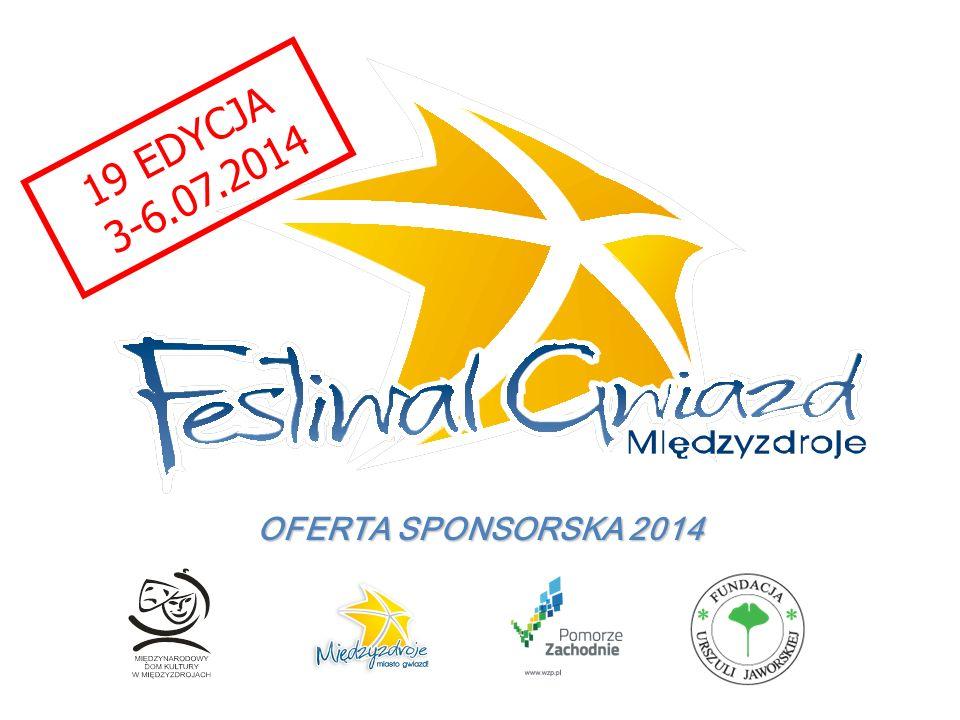 OFERTA SPONSORSKA 2014 19 EDYCJA 3-6.07.2014