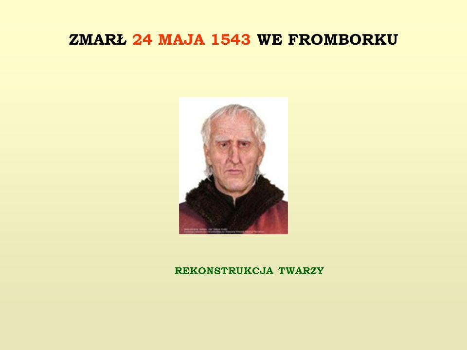 REKONSTRUKCJA TWARZY ZMARŁ 24 MAJA 1543 WE FROMBORKU