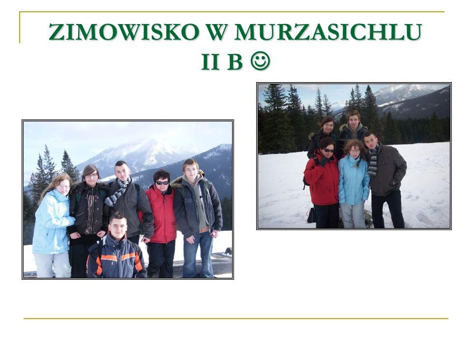 ZIMOWISKO W MURZASICHLU II B ZIMOWISKO W MURZASICHLU II B