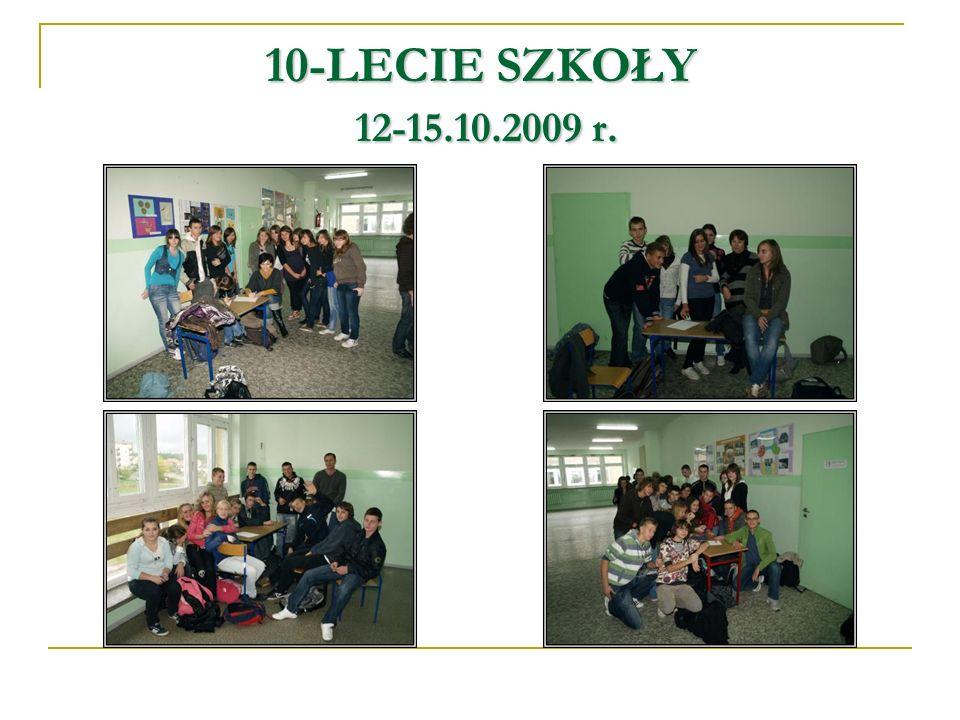 10-LECIE SZKOŁY 12-15.10.2009 r.