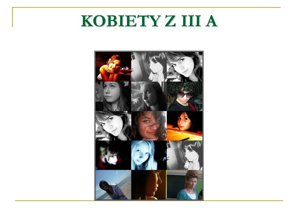 KOBIETY Z III A