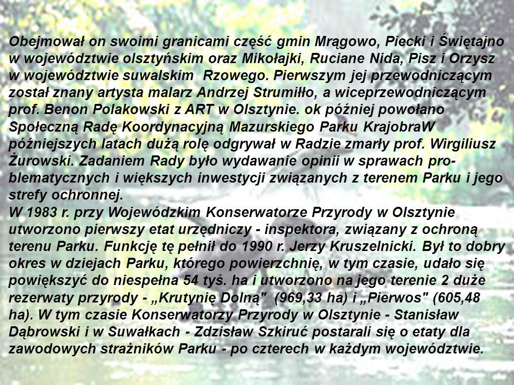 Obejmował on swoimi granicami część gmin Mrągowo, Piecki i Świętajno w województwie olsztyńskim oraz Mikołajki, Ruciane Nida, Pisz i Orzysz w województwie suwalskim Rzowego.