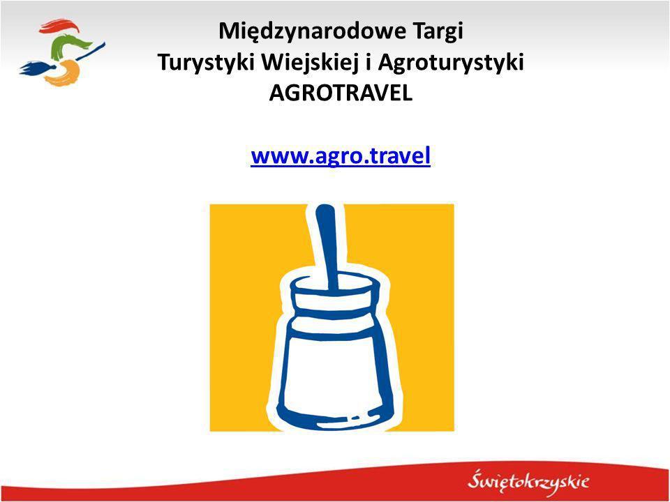 Międzynarodowe Targi Turystyki Wiejskiej i Agroturystyki AGROTRAVEL www.agro.travel www.agro.travel