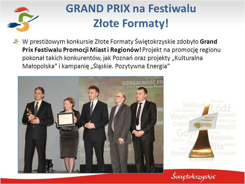 GRAND PRIX na Festiwalu Złote Formaty! W prestiżowym konkursie Złote Formaty Świętokrzyskie zdobyło Grand Prix Festiwalu Promocji Miast i Regionów! Pr