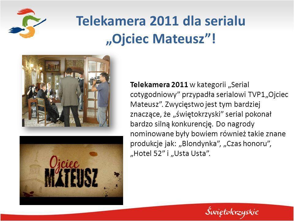 Telekamera 2011 dla serialu Ojciec Mateusz! Telekamera 2011 w kategorii Serial cotygodniowy przypadła serialowi TVP1Ojciec Mateusz. Zwycięstwo jest ty
