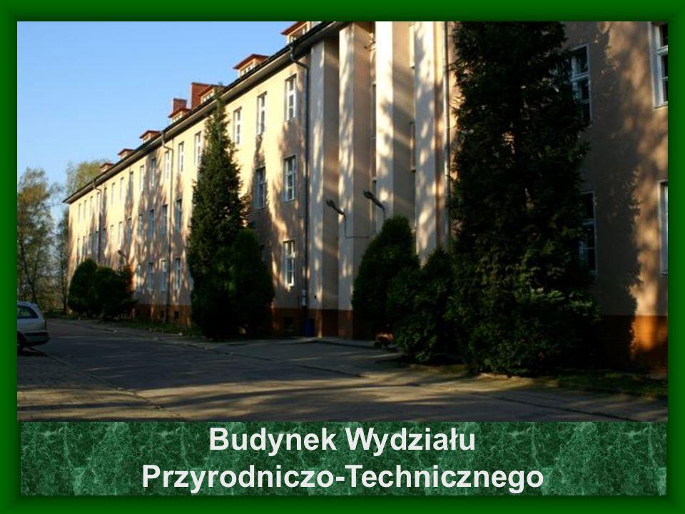Budynek Wydziału Przyrodniczo-Technicznego