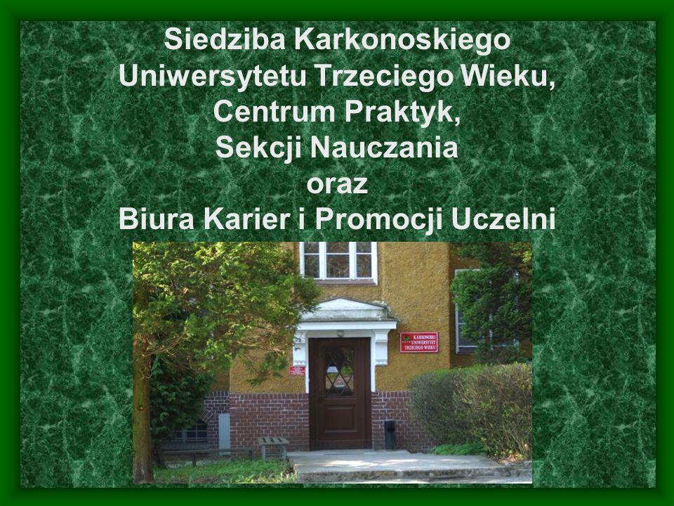 Siedziba Karkonoskiego Uniwersytetu Trzeciego Wieku, Centrum Praktyk, Sekcji Nauczania oraz Biura Karier i Promocji Uczelni