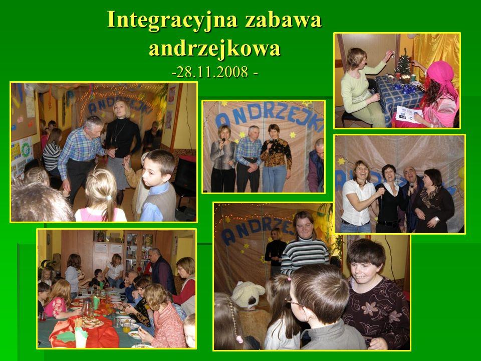 Integracyjna zabawa andrzejkowa -28.11.2008 -