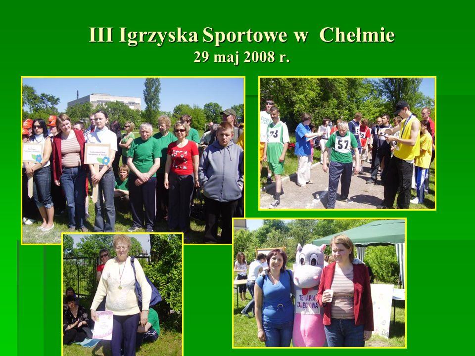 III Igrzyska Sportowe w Chełmie 29 maj 2008 r.