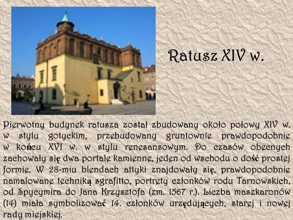 Pierwotny budynek ratusza został zbudowany około połowy XIV w. w stylu gotyckim, przebudowany gruntownie prawdopodobnie w ko ń cu XVI w. w stylu renes