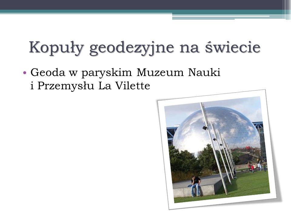 Kopuły geodezyjne na świecie Geoda w paryskim Muzeum Nauki i Przemysłu La Vilette