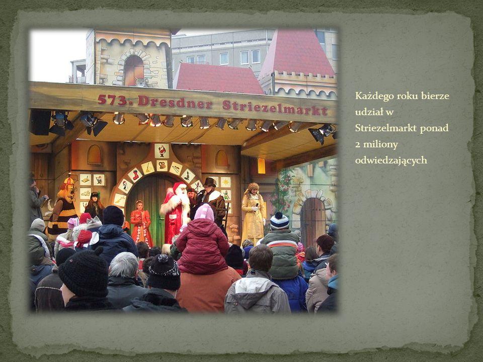 Każdego roku bierze udział w Striezelmarkt ponad 2 miliony odwiedzających