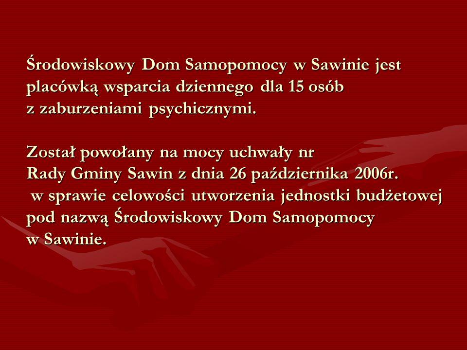 Środowiskowy Dom Samopomocy w Sawinie jest placówką wsparcia dziennego dla 15 osób z zaburzeniami psychicznymi. Został powołany na mocy uchwały nr Rad