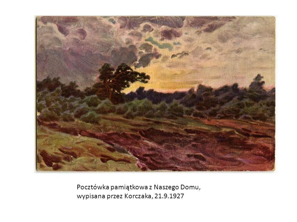 Pocztówka pamiątkowa z Naszego Domu, wypisana przez Korczaka, 21.9.1927