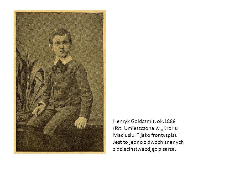 Henryk Goldszmit, ok.1888 (fot.Umieszczona w Krórlu Maciusiu I jako frontyspis).