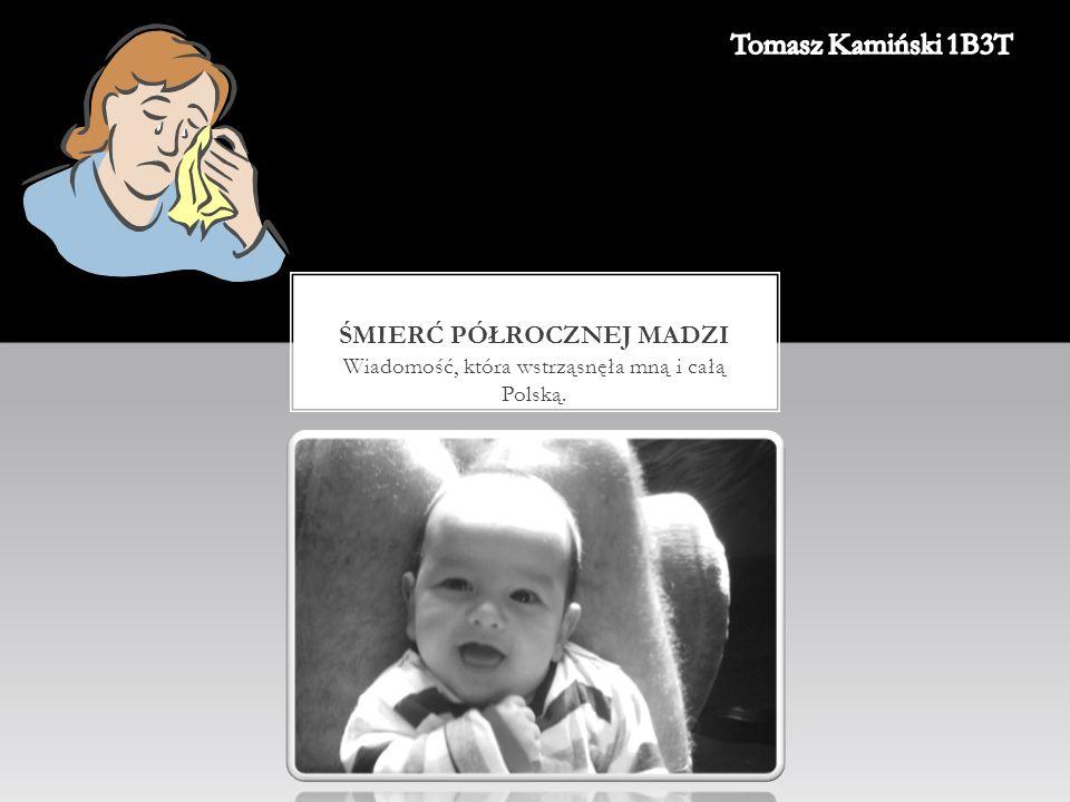 1.Matka Madzi okłamała i zażartowała z całej Polski, opowiadając bajkę o porwaniu.