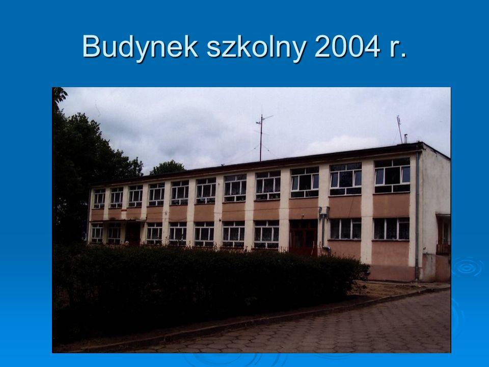 Budynek szkolny 2004 r.
