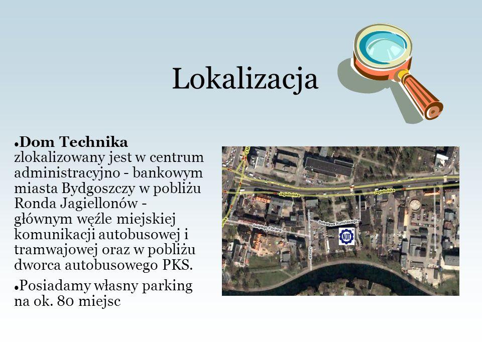 O nas Działalność Bydgoskiego Domu Technika NOT Sp.