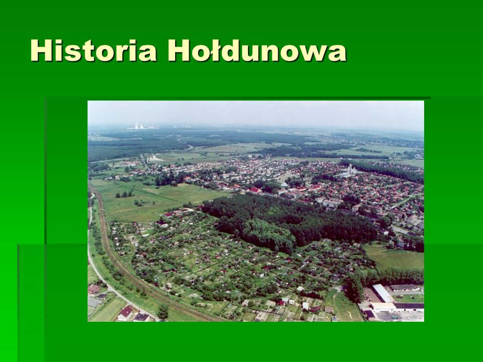 Historia Hołdunowa