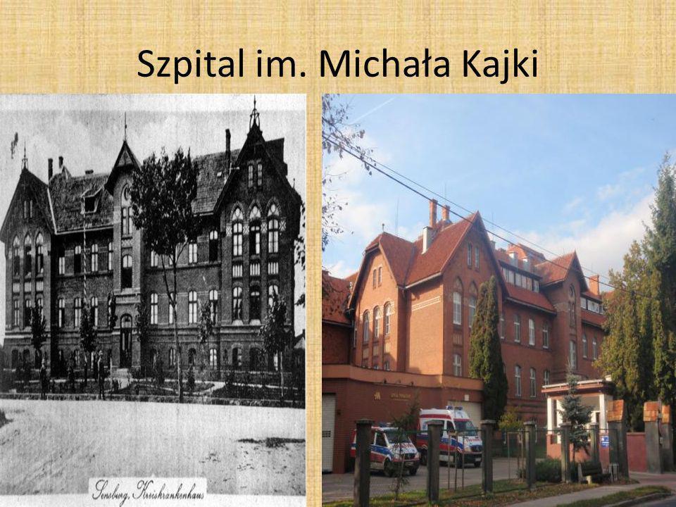 Szpital im. Michała Kajki