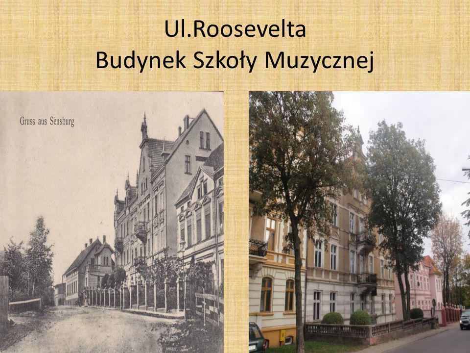 Ul.Roosevelta Budynek Szkoły Muzycznej