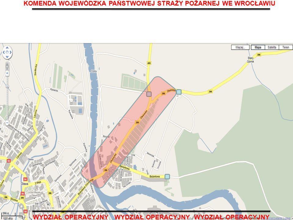 Oława - most i ul. Oleśnicka (droga 455) KOMENDA WOJEWÓDZKA PAŃSTWOWEJ STRAŻY POŻARNEJ WE WROCŁAWIU WYDZIAŁ OPERACYJNY WYDZIAŁ OPERACYJNY WYDZIAŁ OPER