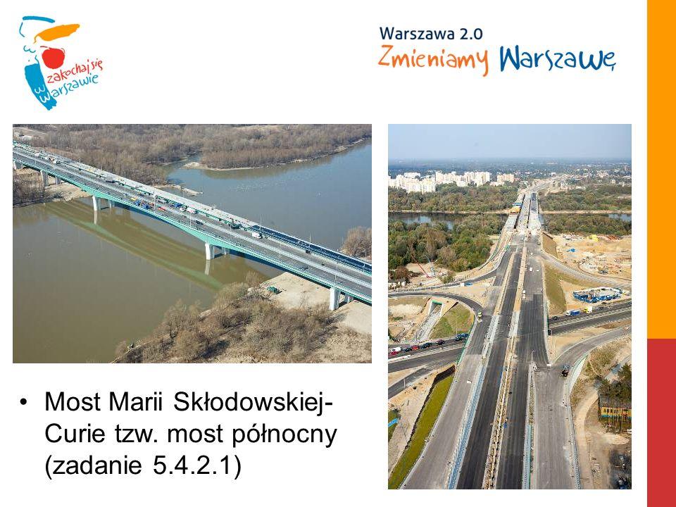 Most Marii Skłodowskiej- Curie tzw. most północny (zadanie 5.4.2.1)