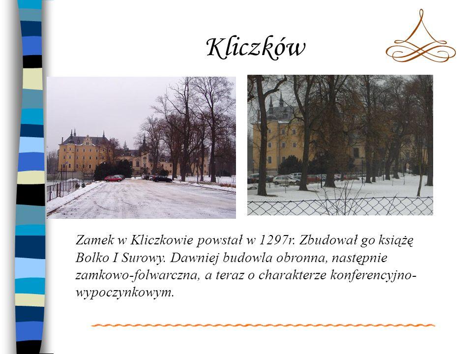 Kliczków Zamek w Kliczkowie powstał w 1297r. Zbudował go książę Bolko I Surowy. Dawniej budowla obronna, następnie zamkowo-folwarczna, a teraz o chara