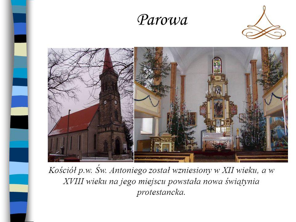 Wieża ciśnieńParowa jest znana z produkcji ceramiki.