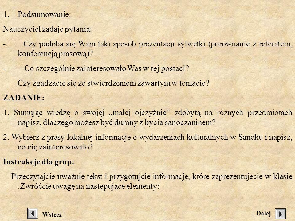 2.Część właściwa: Wszyscy czytają tekst ze zrozumieniem, wyselekcjonowując jednocześnie fragmenty potrzebne do opracowania materiałów, zgodnie z instr