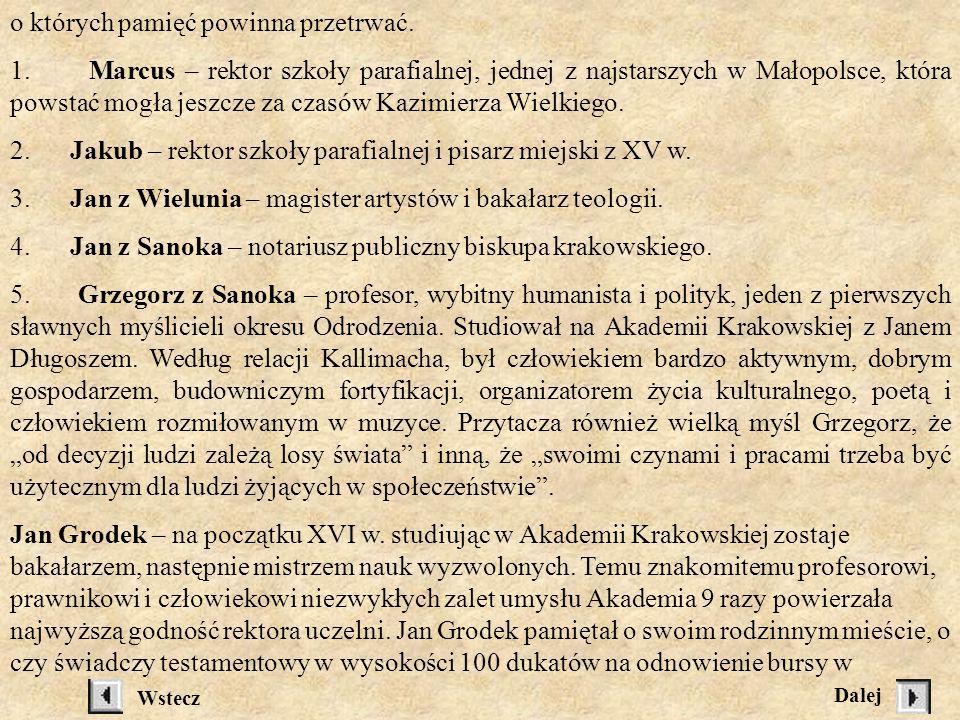 Twórcy kultury Ziemi Sanockiej dawniej i dziś ( w ujęciu chronologicznym) Ziemia Sanocka i całe Bieszczady stanowiły od wieków natchnienie dla pisarzy