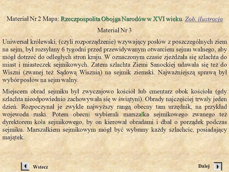 MATERIAŁY: Uniwersał królewski Materiał Nr l Uniwersał królewski Zygmunt August, z Bożej łaski król polski, wielki książę litewski, ruski, pruski, maz