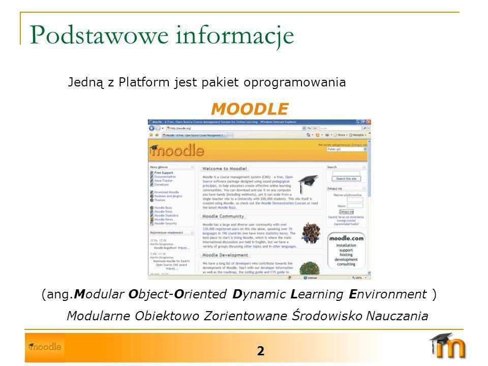 Podstawowe informacje 3 Platforma jest dystrybuowana wraz z kodami źródłowymi jako oprogramowanie typu Open Source (DARMOWE) Platforma nieustannie ewoluując umożliwia kreatywne podejście do procesu edukacji zarówno przez ucznia, jak i nauczyciela Platforma wykorzystywana jest w 126 krajach, a liczba użytkowników sięga 2 mln.