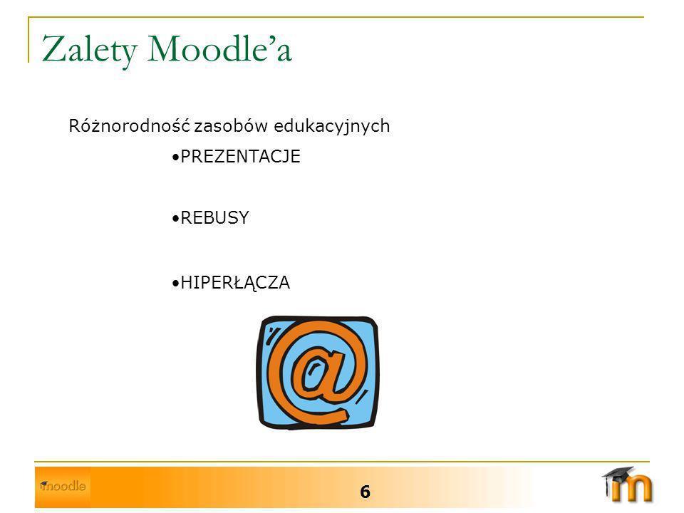 Zalety Moodlea 7 Unikalna struktura platformy odpowiadająca specyficznym potrzebom szkół i uczelni Autorzy kursów decydują o ich specyfice Pozwala wnosić w porę niezbędne korekcje do działalności, zarówno uczącego się jak i nauczyciela.