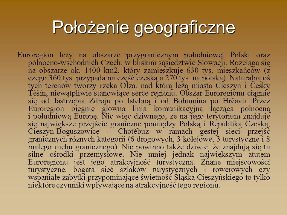 Położenie geograficzne Euroregion leży na obszarze przygranicznym południowej Polski oraz północno-wschodnich Czech, w bliskim sąsiedztwie Słowacji. R