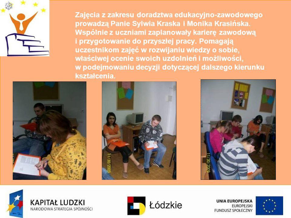 Zajęcia z zakresu doradztwa edukacyjno-zawodowego prowadzą Panie Sylwia Kraska i Monika Krasińska. Wspólnie z uczniami zaplanowały karierę zawodową i