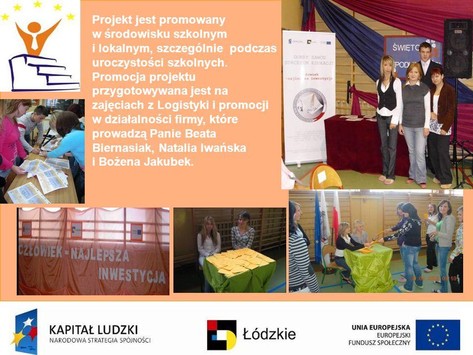 Projekt jest promowany w środowisku szkolnym i lokalnym, szczególnie podczas uroczystości szkolnych. Promocja projektu przygotowywana jest na zajęciac