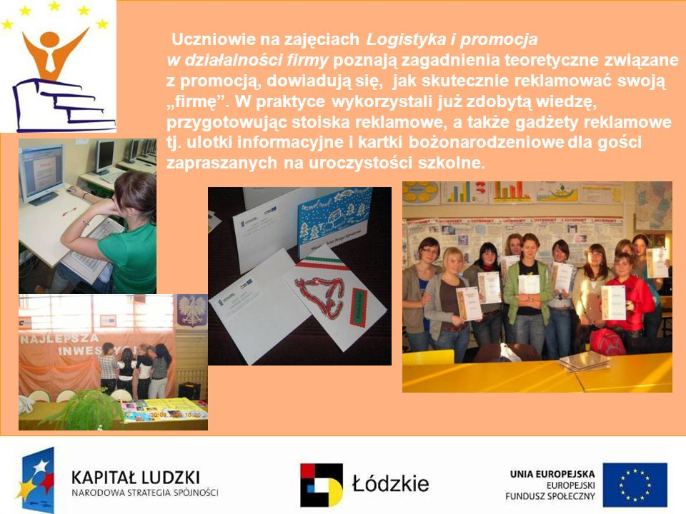 Zajęcia Księgowość moja pasja prowadzą Panie Aleksandra Murawska i Elżbieta Madajska.