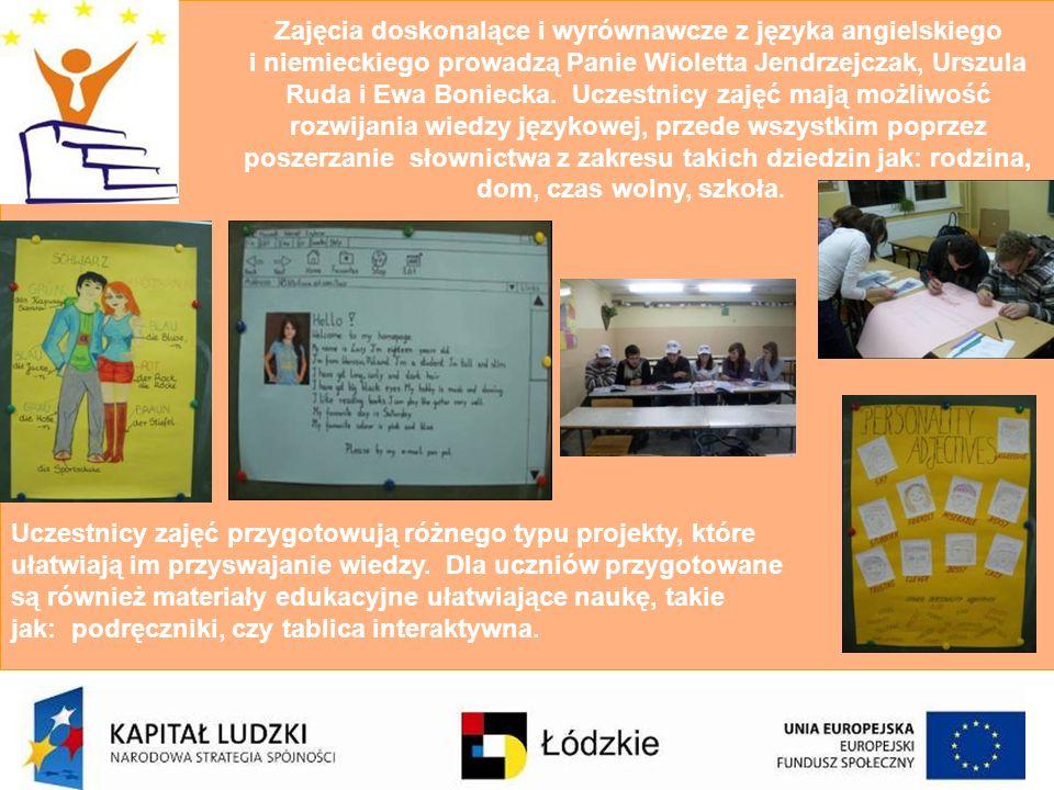 Zajęcia doskonalące i wyrównawcze z języka angielskiego i niemieckiego prowadzą Panie Wioletta Jendrzejczak, Urszula Ruda i Ewa Boniecka. Uczestnicy z