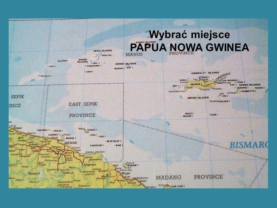 Wybrać miejsce PAPUA NOWA GWINEA