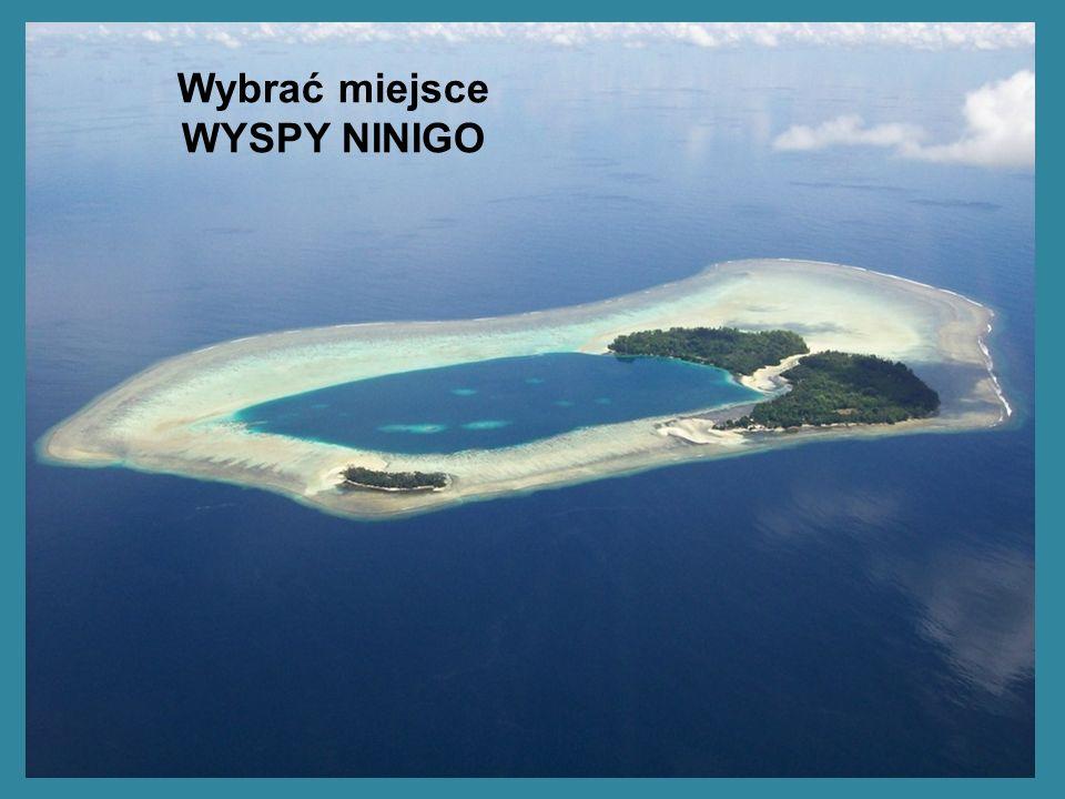 Wybrać miejsce WYSPY NINIGO