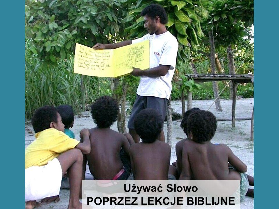 Używać Słowo POPRZEZ LEKCJE BIBLIJNE